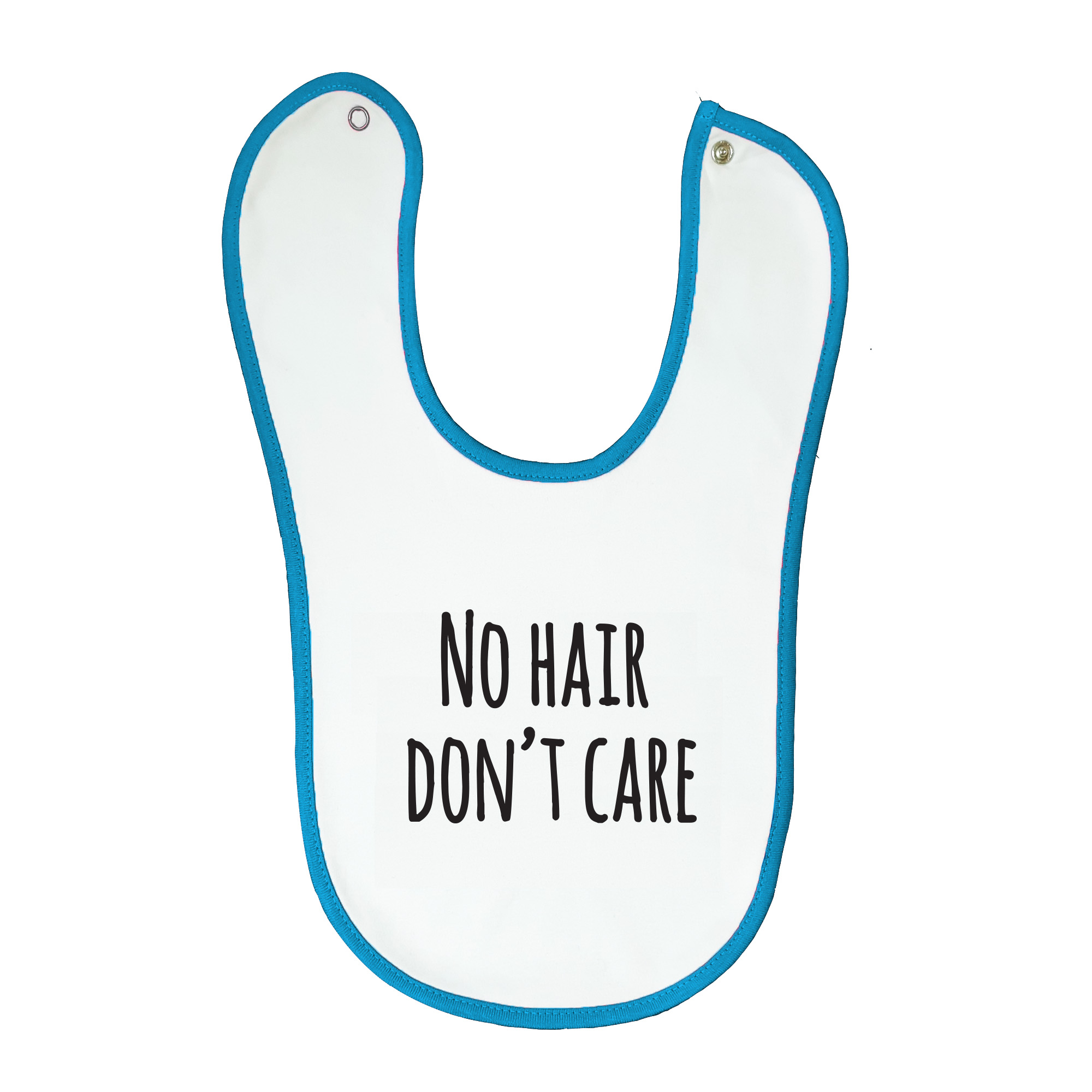 Soft baby bib, white with blue trim, 100% cotton machine washable Age: 6-12 months. Print: No Hair Don't Care.