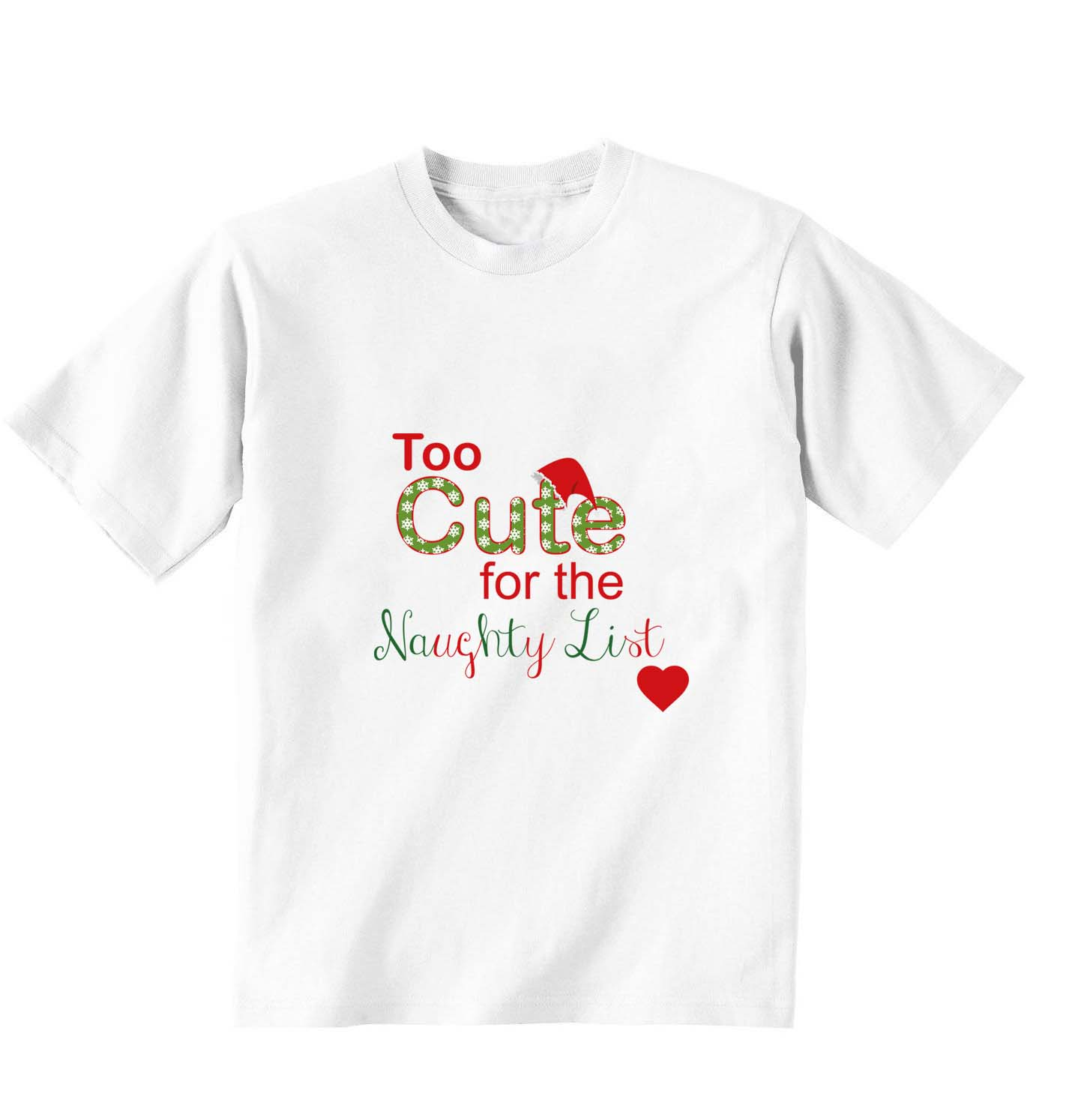 White T-shirt, 100% cotton, machine washable. Age 1-2 years. Print: Too Cute for  the Naughty List